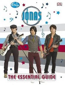 Jonas the Essential Guide - Jo Casey