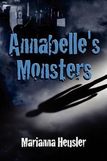 Annabelle's Monsters - Marianna Heusler
