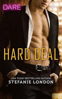 Hard Deal - Stefanie London