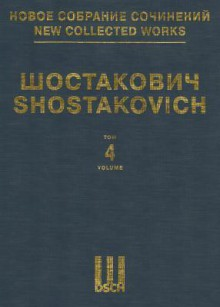 Symphony No. 4, Op. 43: New Collected Works Of Dmitri Shostakovich Volume 4 - Dmitri Shostakovich