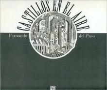 Castillos En El Aire. Fragmentos y Anticipaciones. Homenaje a Maurits Cornelis Escher - Fernando Del Paso