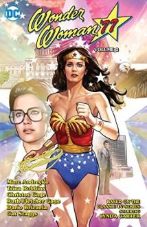 Wonder Woman '77 Volume 2 - Trina Robbins,Marc Andreyko