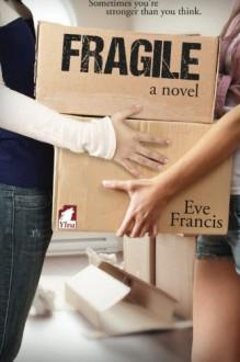 Fragile - Eve Francis