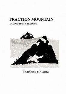 Fraction Mountain - Richard S. Bogartz