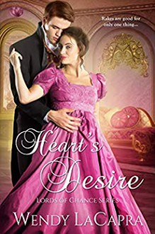 Heart's Desire (Lords of Chance #2) - Wendy LaCapra