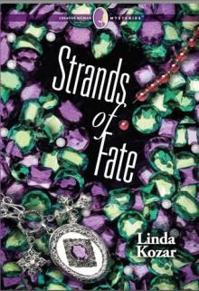 Strands of Fate - Linda Kozar