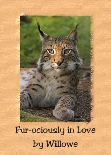 Fur-ociously in Love - Willowe