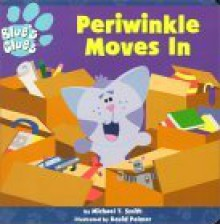 Periwinkle Moves in - Michael T. Smith