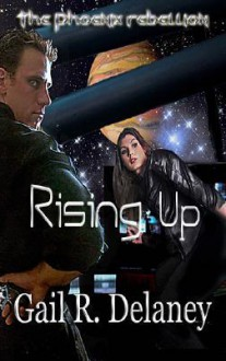 Rising Up - Gail R. Delaney
