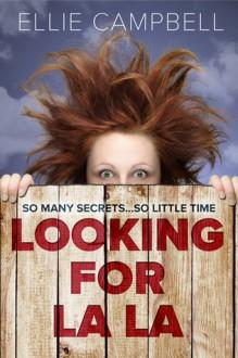 Looking for La La - Ellie Cambell