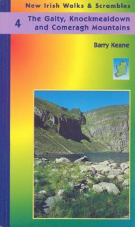 The Galty, Knockmealdown, and Comeragh Mountains: 40 Walks and Scrambles - Barry Keane