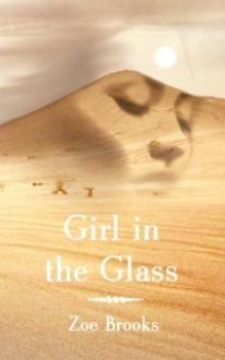 Girl in The Glass - Zoe Brooks