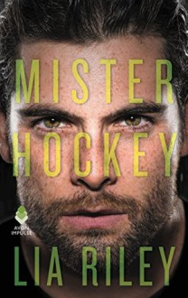 Mister Hockey: Hellions Angels - Lia Riley