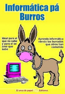 Informática pá burros - Ivan Vazquez