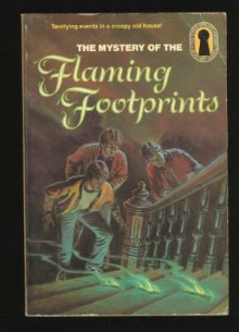 The Mystery of the Flaming Footprints - M.V. Carey