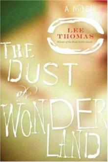The Dust of Wonderland - Lee Thomas
