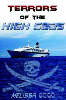 Terrors of the High Seas - Melissa Good
