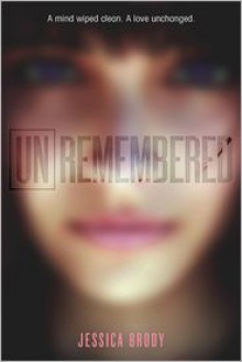 Unremembered -
