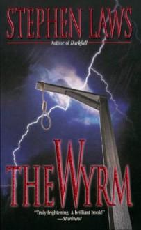 The WYRM - Stephen Laws