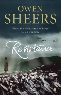Resistance - Owen Sheers