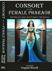 Consort of the Female Pharaoh - Eugene Stovall