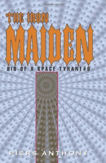 The Iron Maiden - Piers Anthony