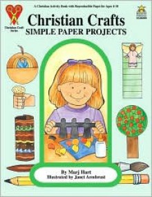 Simple Paper Projects (Christian Craft Series) - Marj Hart