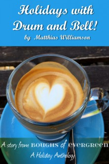 Holidays with Drum and Bell! - Matthias Williamson