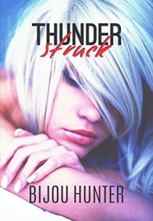Thunderstruck - Bijou Hunter, Miranda Koryluk