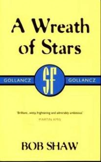 A wreath of stars - Bob Shaw - Bob Shaw