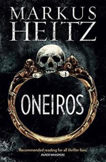 Oneiros - Markus Heitz
