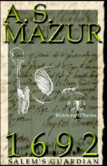 1692: Salem's Guardian - A. Mazur