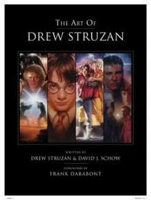 The Art of Drew Struzan - Drew Struzan, David J. Schow, Frank Darabont