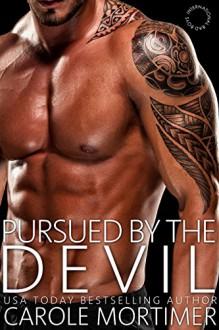 Pursued by the Devil (International Bad Boys) - Carole Mortimer