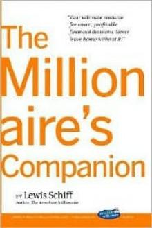 Millionaire's Companion - Lewis Schiff