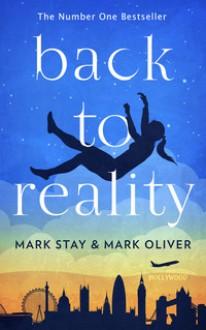 Back to Reality - Mark Stay,Mark Oliver,Kim Bretton