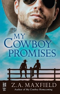 My Cowboy Promises - Z.A. Maxfield