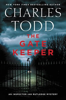 The Gate Keeper - Charles Todd