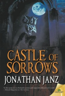 Castle of Sorrows - Jonathan Janz