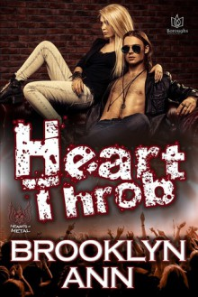 Heart Throb (Hearts of Metal #7) - Brooklyn Ann