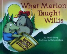 What Marion Taught Willis - Brook Berg