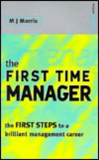 First Time Manager - Michael Morris