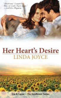 Her Heart's Desire (Sunflower Series) (Volume 1) - Linda Joyce