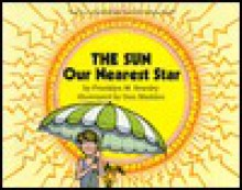 The Sun Our Nearest Star - Franklyn Mansfield Branley, Don Madden