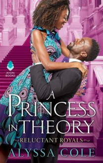 A Princess in Theory - Alyssa Cole