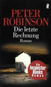 Die Letzte Rechnung - Peter Robinson, Andree Hesse