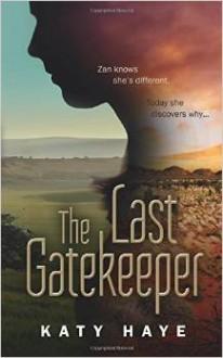 The Last Gatekeeper - Katy Haye