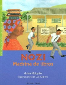 Nozi, Madrina de Libros - Gcina Mhlophe