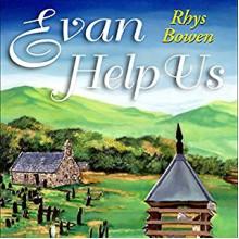 Evan Help Us - Roger Clark,Rhys Bowen