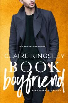 Book boyfriend - Claire Kingsley